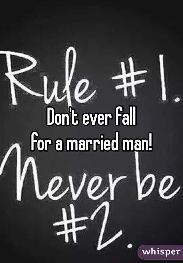 How to not fall in love with a married man