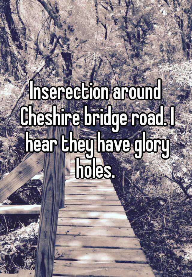 in cheshire Gloryholes