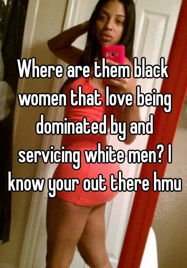 Black and white female domination