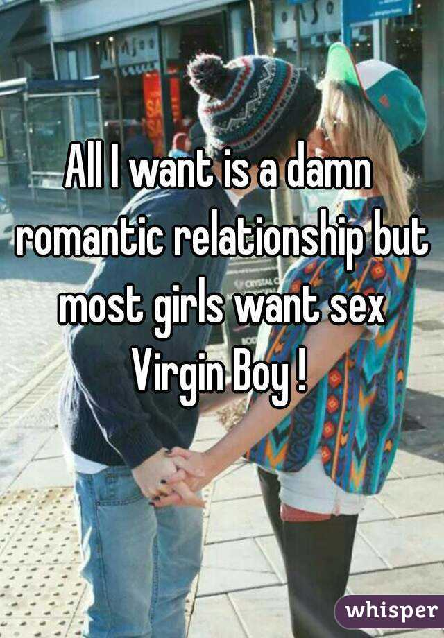 Do most girls want sex