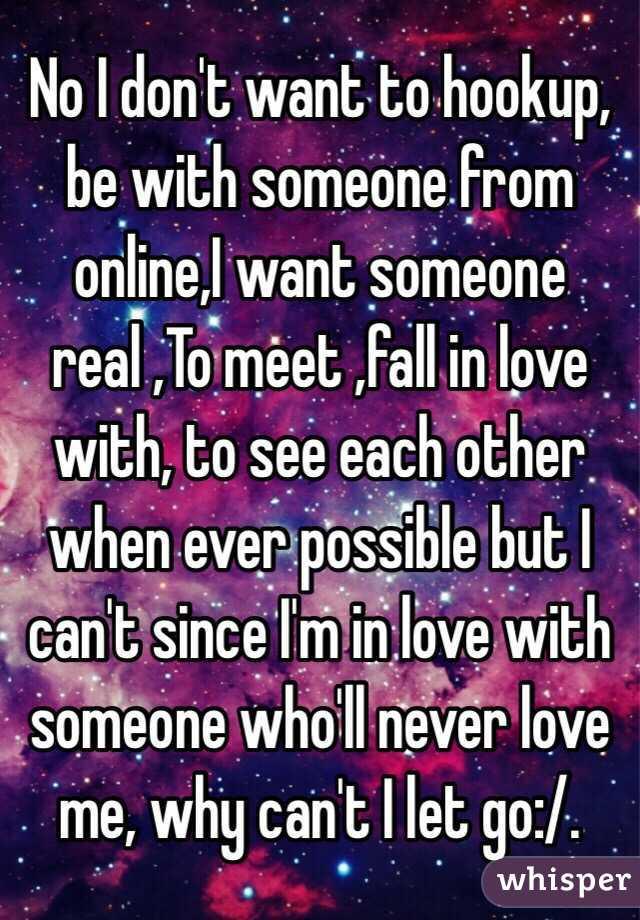 I Am Hookup Someone I Dont Love