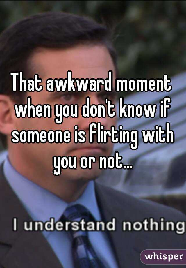 How do you know if someone is flirting
