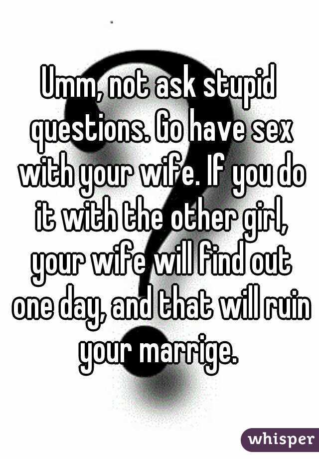 Sex questions to ask wife