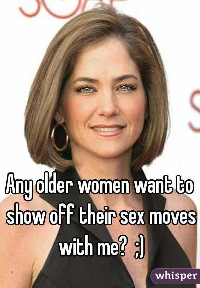What weman over 40 want in sex