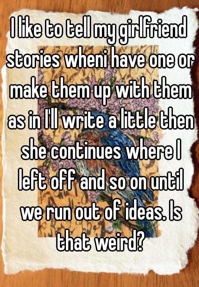 stories to tell girlfriend