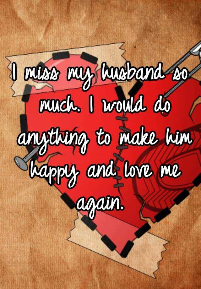 How to make husband love me again