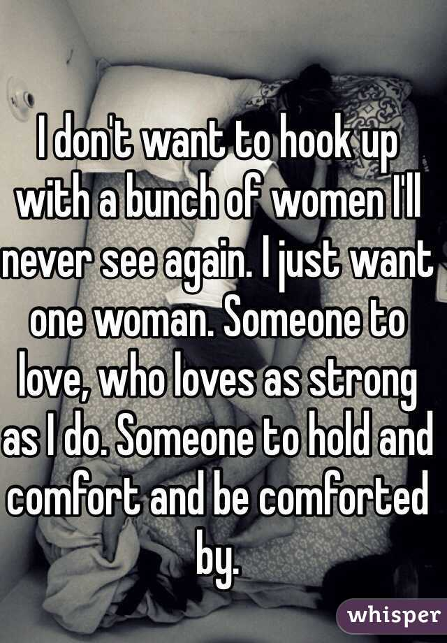 I want to hook up with someone