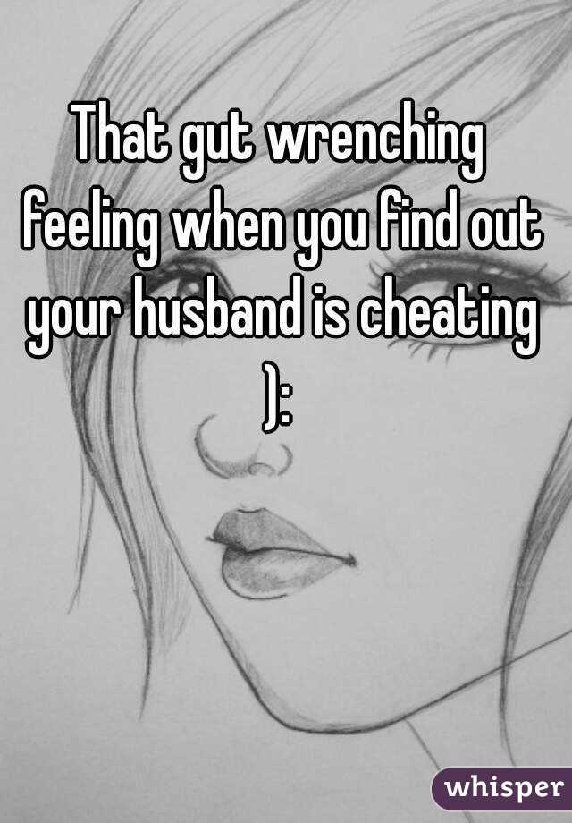 Finding out your husband is cheating