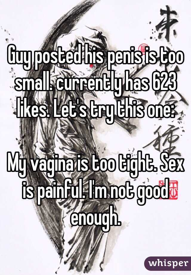 My vagina is too small for sex