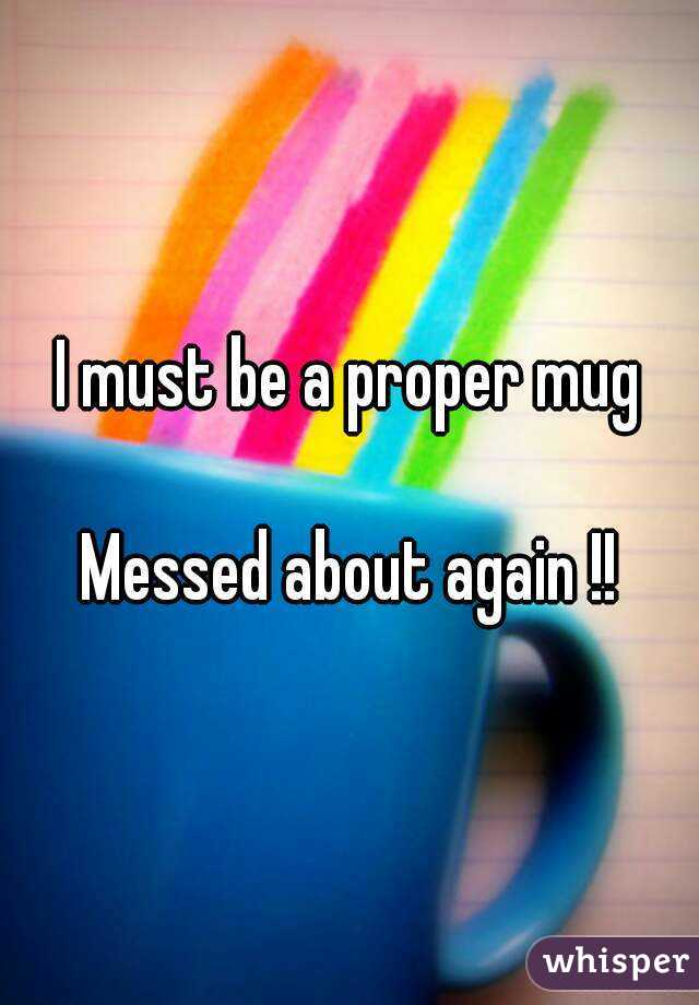 I must be a proper mug  Messed about again !!