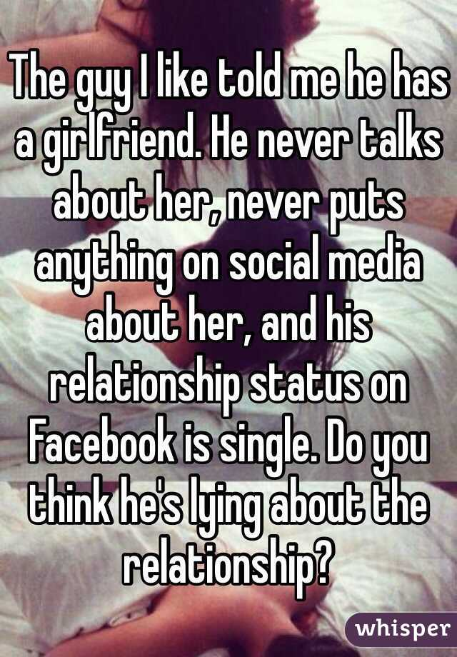 girlfriend? lie never a having Should about I had