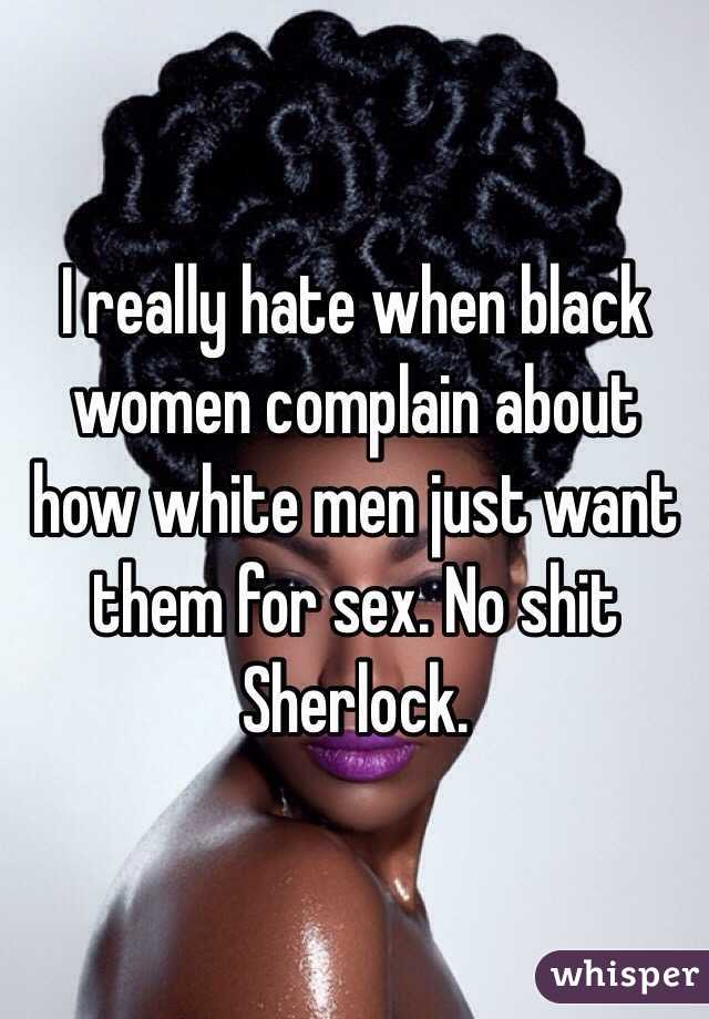 White men hate black women