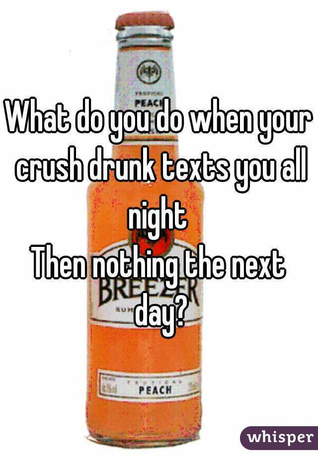 how to drunk text your crush