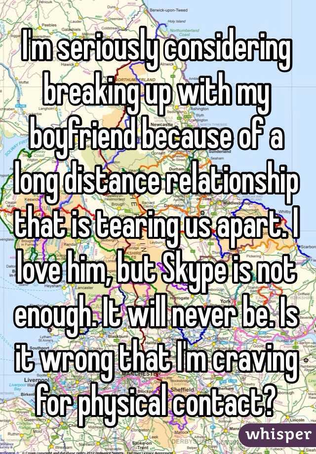 Considering Breaking Up With My Boyfriend