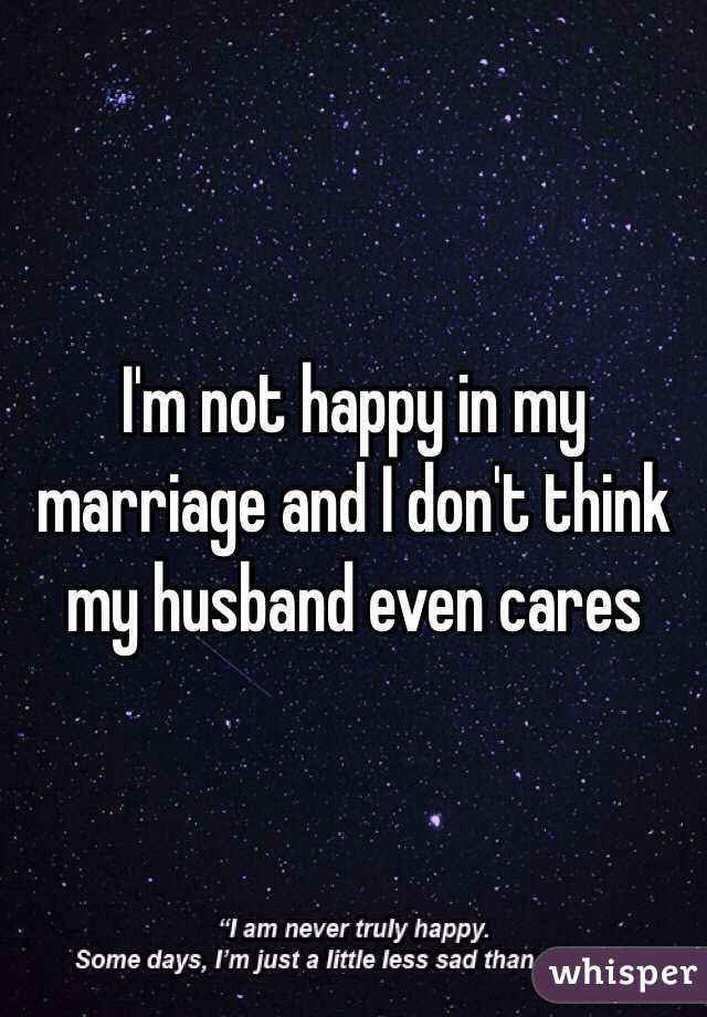 I m not happy in my marriage
