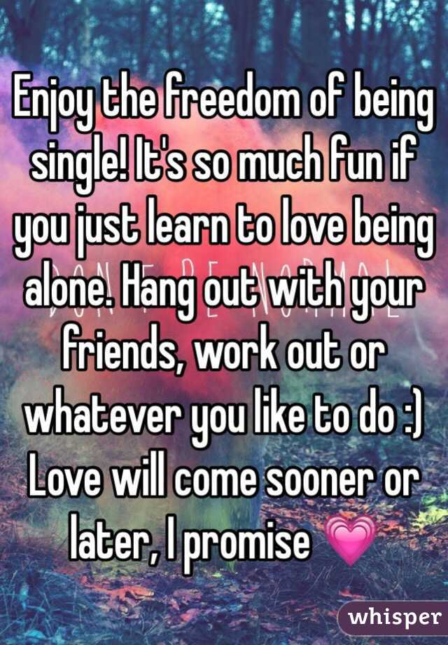 Learning to love being single