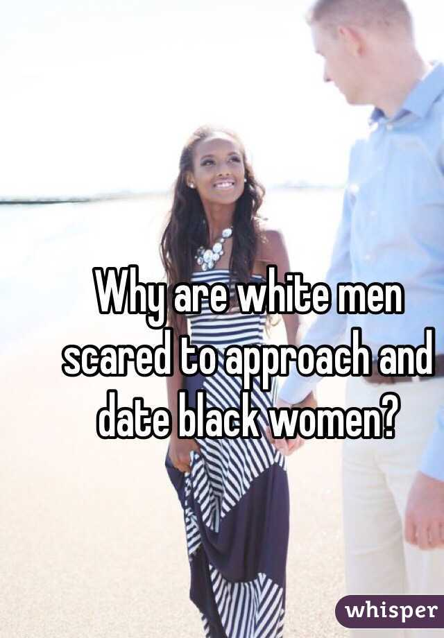For black women who are afraid of dating