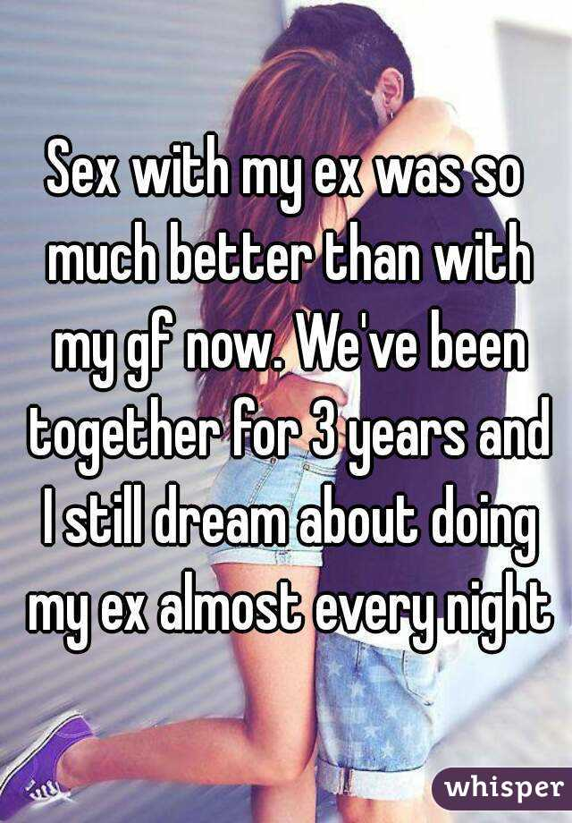Dreams About Sex With An Ex