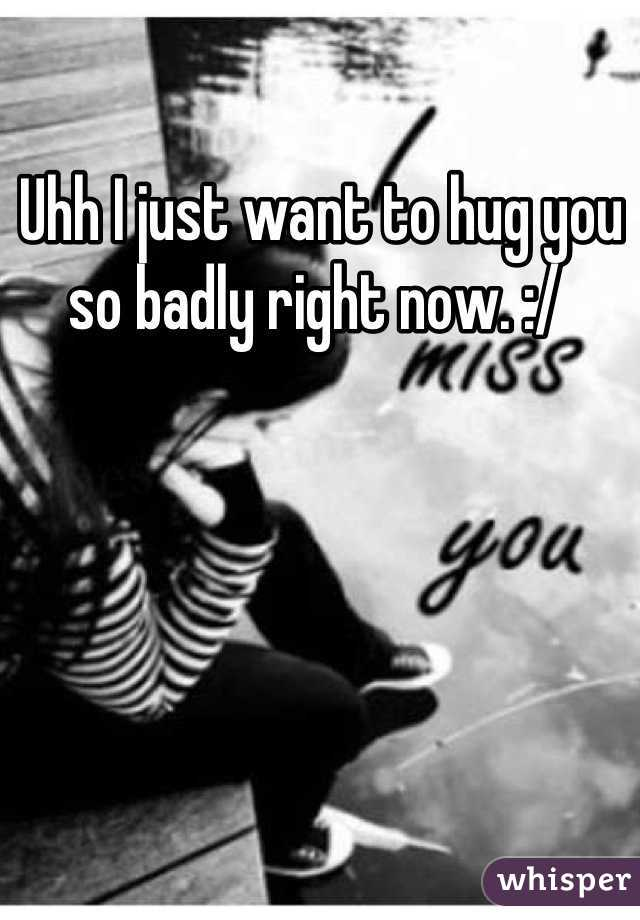 Hug u to want What Does
