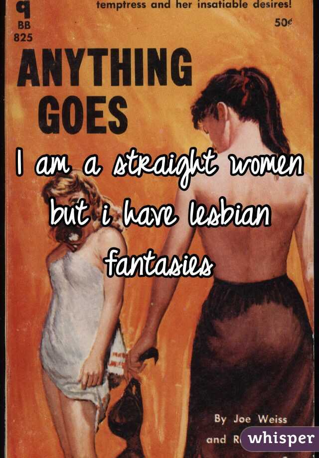 All straight women have lesbian fantasies