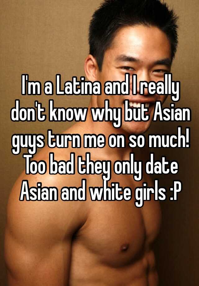 I want to date an asian man