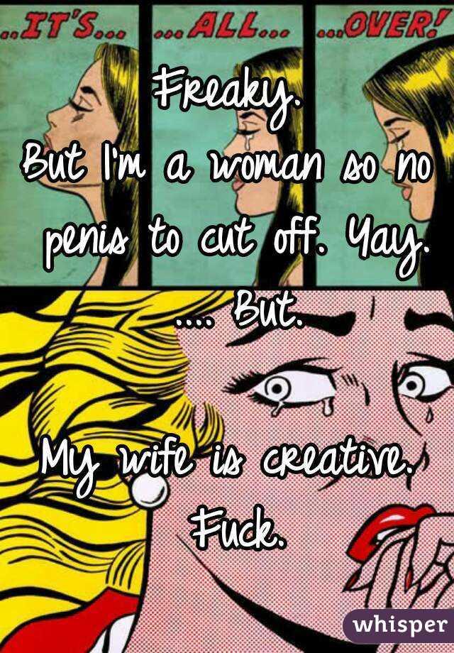 freaky penis