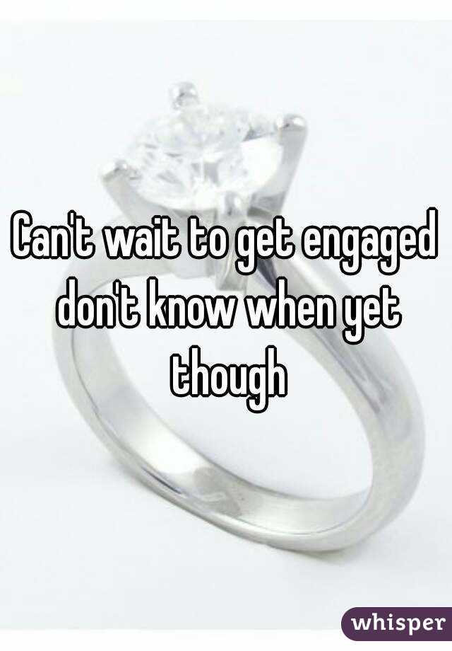 how long to wait to get engaged