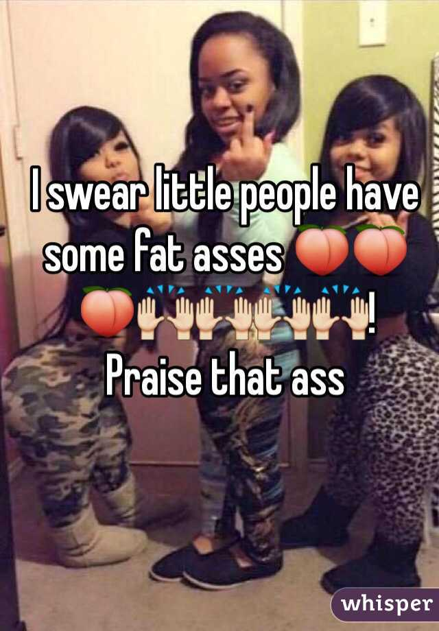 I Swear Little People Have Some Fat Asses  F F D  F F D  F F D  F F  C F F  C F F  C F F  C