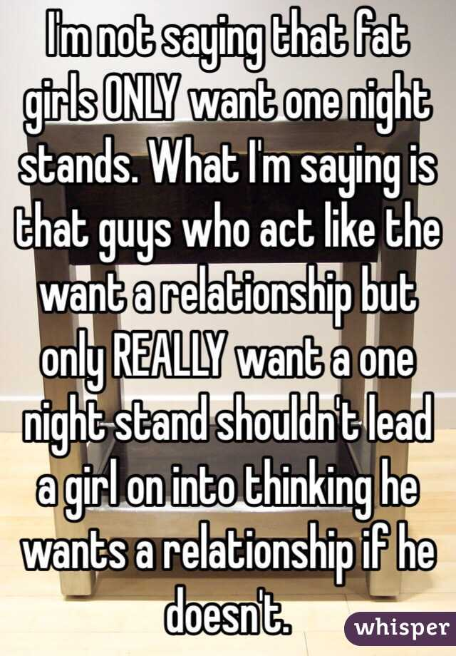 Do Girls Want One Night Stands
