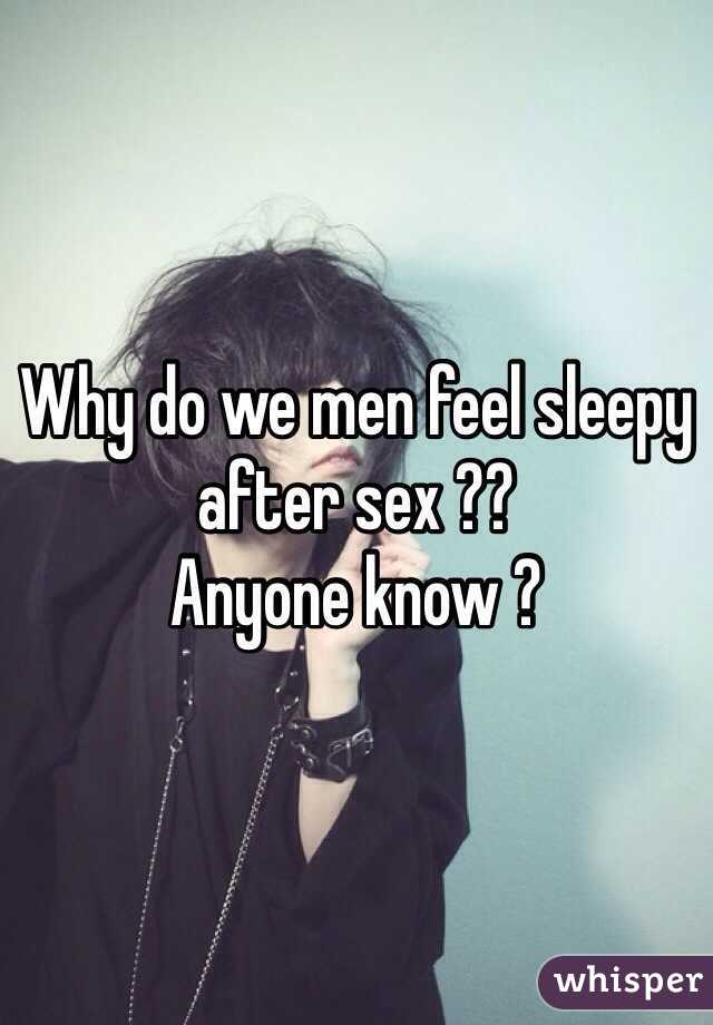 Why do i feel sleepy after sex