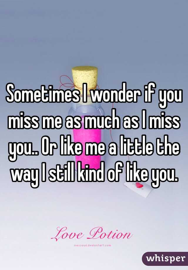 If You Miss Me Like I Miss You