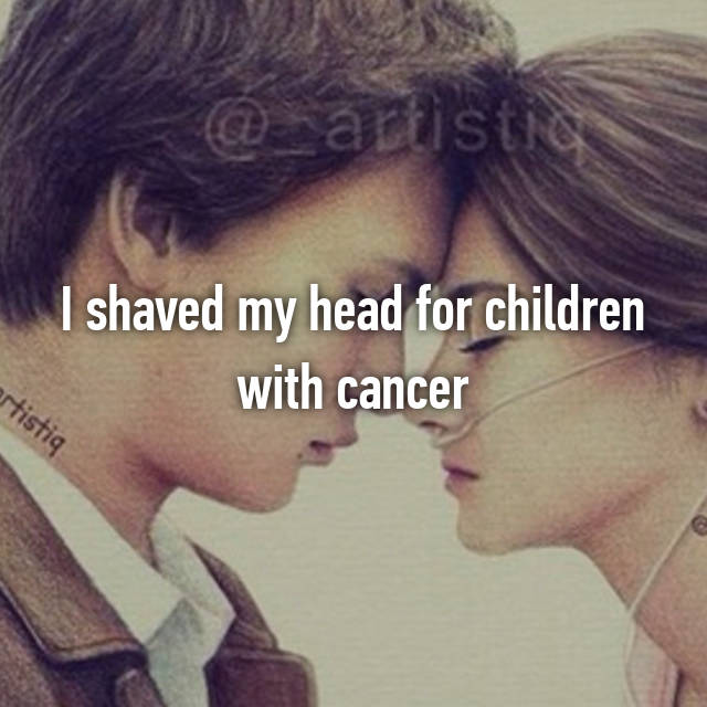 I shaved my head for children with cancer