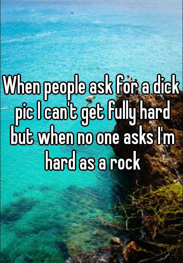 Cant get dick fully hard