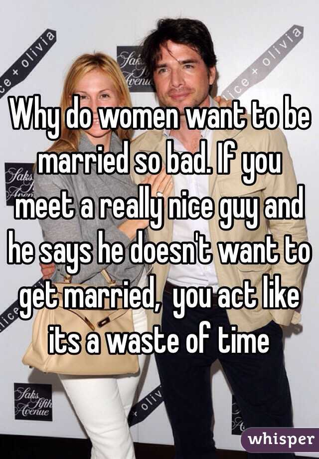 Want be bad married so to I