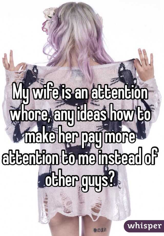 Make My Wife A Whore