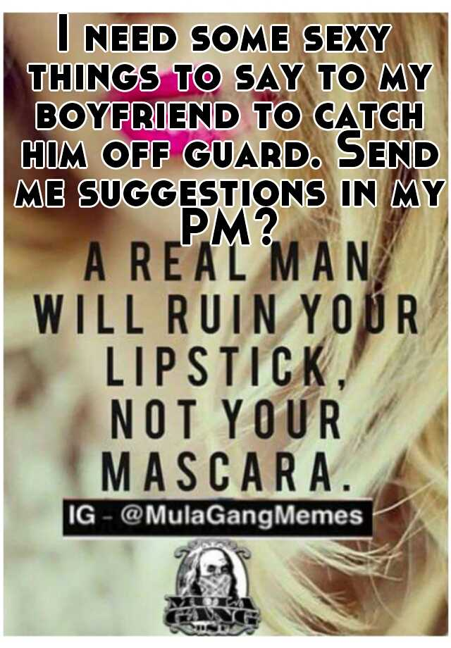 sexy things to send to your boyfriend