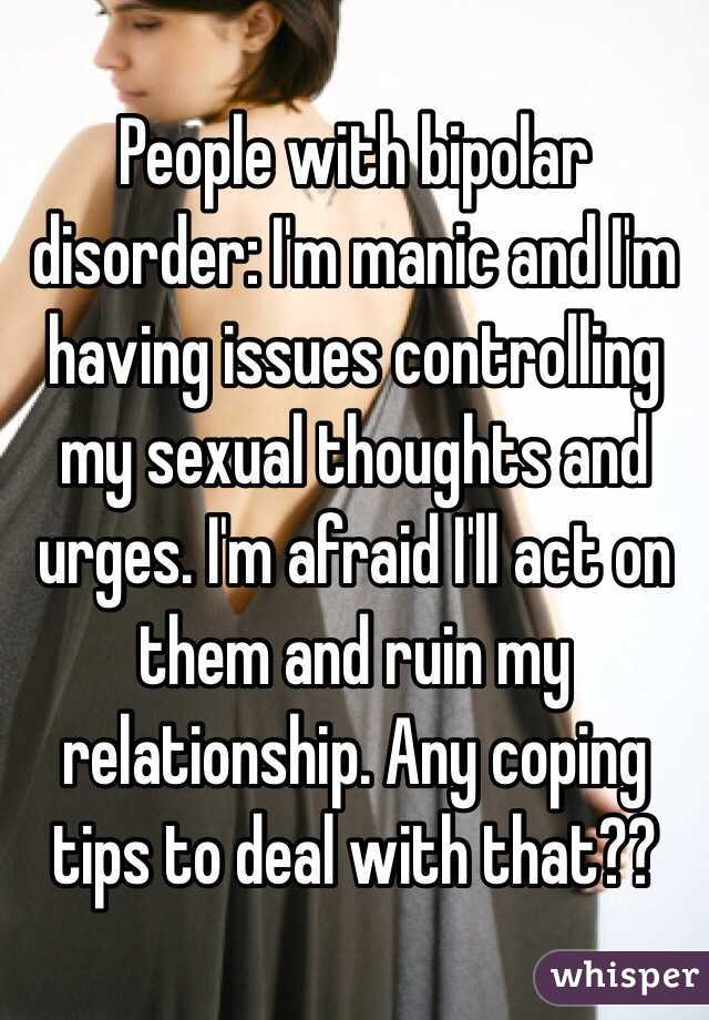 Sexual issues with bipolar