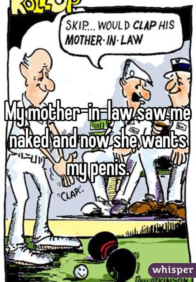 Saw mother in law naked