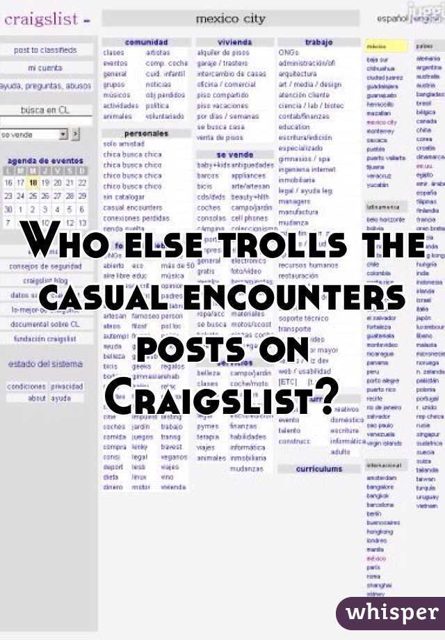 Who Else Trolls The Casual Encounters Posts On Craigslist