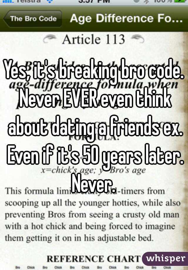 Bro Code Dating A Friends Ex