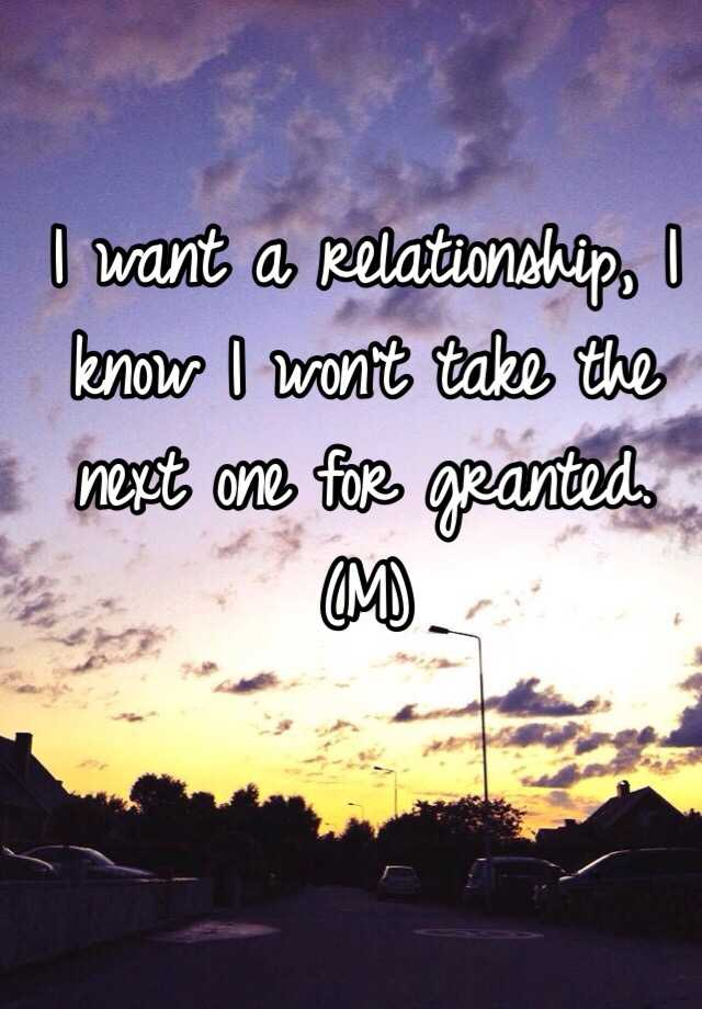 i want to take you for granted