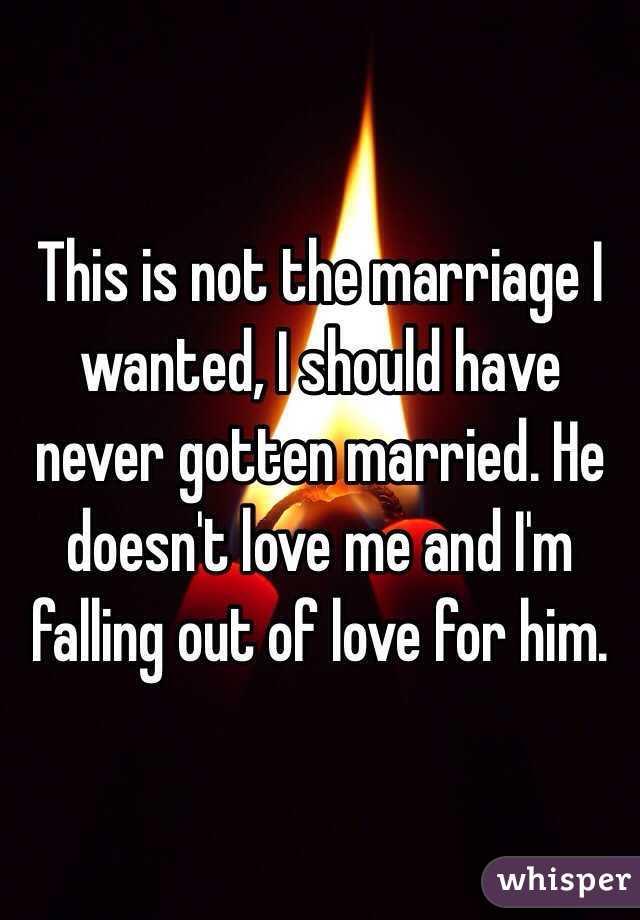 I should have never gotten married