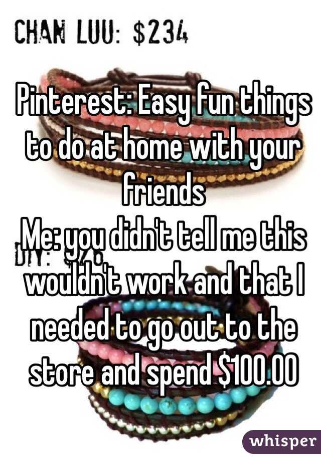 pinterest easy fun things to do at home with your friends me you didn 39 t tell me this wouldn 39 t. Black Bedroom Furniture Sets. Home Design Ideas
