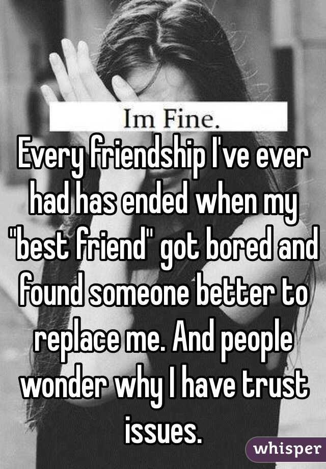 """Best Friend Call Quotes: Every Friendship I've Ever Had Has Ended When My """"best"""