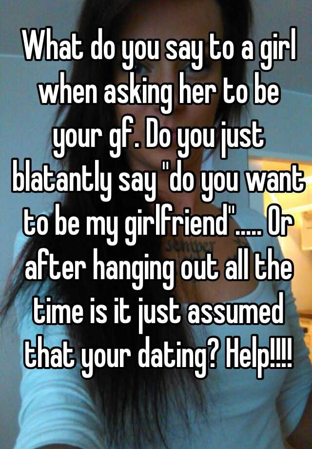 What to ask a girl your dating
