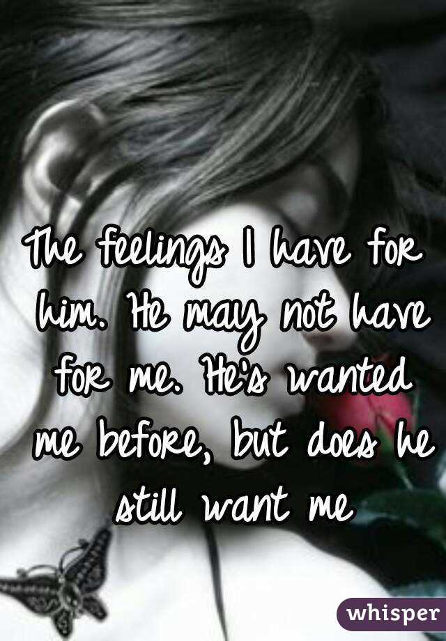 Does He Still Want To Be With Me