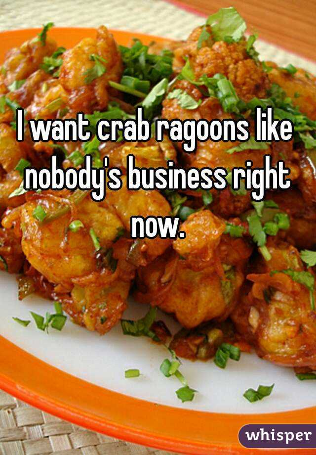 I want crab ragoons like nobody's business right now.