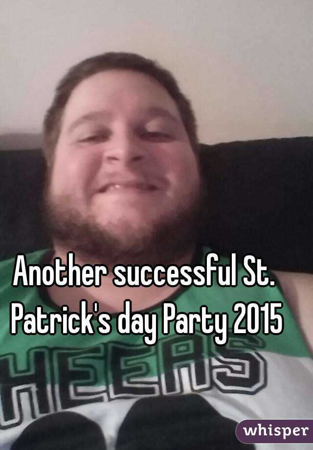 Another successful St. Patrick's day Party 2015