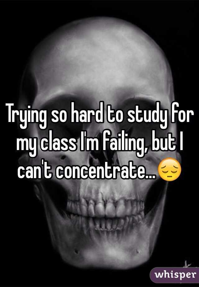 Trying so hard to study for my class I'm failing, but I can't concentrate...😔