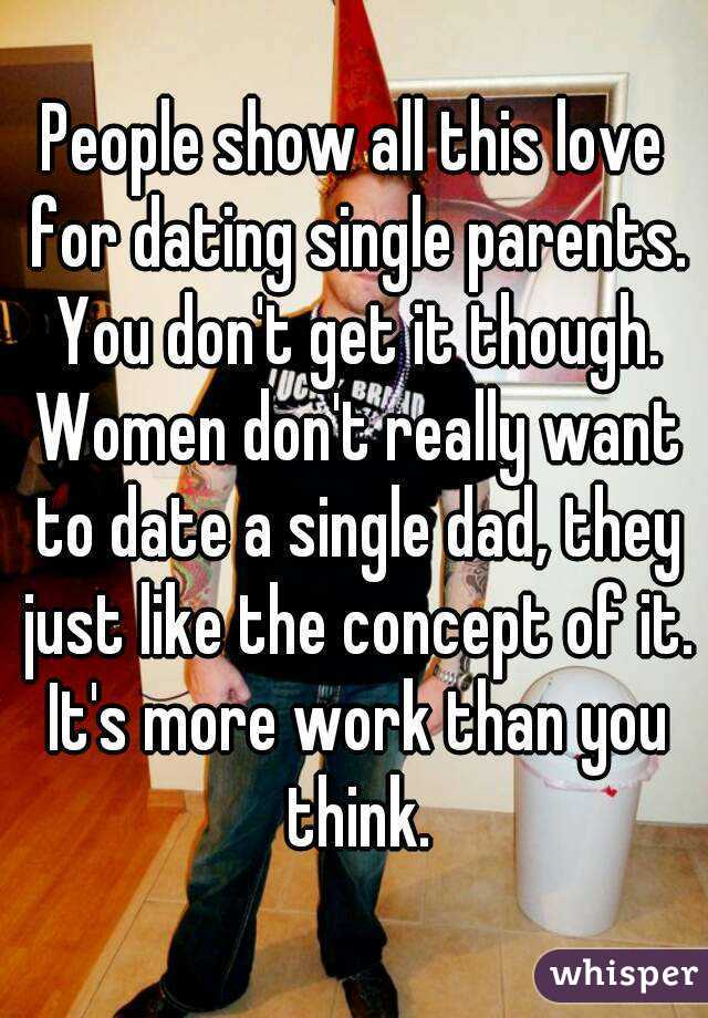 People Show All This Love For Dating Single Parents You Don T Get